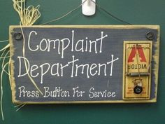 Funny Signs- Complaint dept