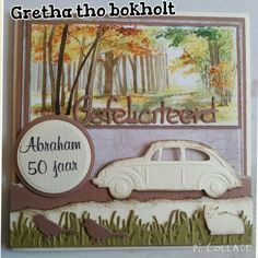 Vw kever abraham Abraham And Sarah, Car Card, Marianne Design, Masculine Cards, Windmill, Vintage World Maps, Scrapbooking, Stamp, Man Card