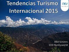 Tendencias Turismo Internacional - 2015. Trends Tourism 2015  by Nunkyworld