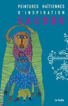 Peintures Haitiennes d'Inspiration Vaudou de Collectif, http://www.amazon.fr/dp/2915262578/ref=cm_sw_r_pi_dp_nDrprb1B33HMD
