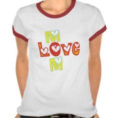 Love Mom T-shirts