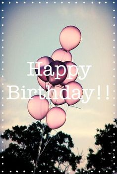 Balloons Party And Pink Image Happy Birthday Cards Friend Quotes