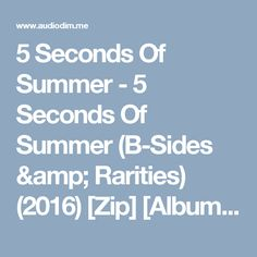 5 Seconds Of Summer - 5 Seconds Of Summer (B-Sides & Rarities) (2016) [Zip] [Album] - AudioDim || Free Download Latest English Songs Zip Album