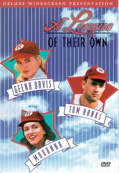 "A League of their Own ""There's no crying in baseball!"""