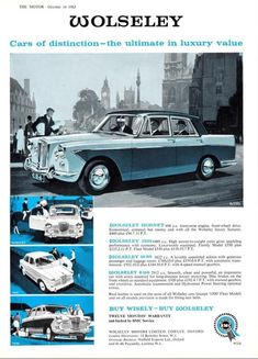 Ad for the Wolseley line up The Wolseley, Van Car, Car Brochure, Automotive Art, Art Cars, Great Britain, Cars Motorcycles, Vintage Cars, Classic Cars