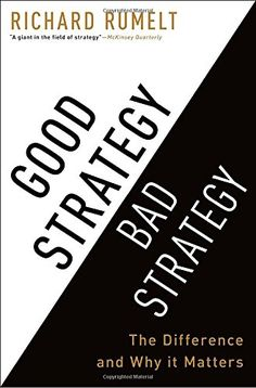 Good Strategy Bad Strategy: The Difference and Why It Mat... https://www.amazon.com/dp/0307886239/ref=cm_sw_r_pi_dp_x_QsFVyb7RQQ8A8