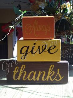 Wooden Block Set Always give thanks block set by GottobeYours