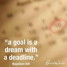 A goal is a dream with a deadline. #BoardwalkPH