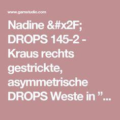"""Nadine / DROPS 145-2 - Kraus rechts gestrickte, asymmetrische DROPS Weste in """"Muskat"""", von oben nach unten gestrickt, mit Lochmuster an den Seiten. Größe S - XXXL. - Free pattern by DROPS Design"""