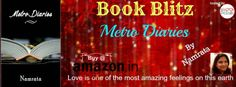 METRO DIARIES Book Blitz | Eloquent Articulation https://inderpreetuppal.com/2015/02/23/metro-diaries-book-blitz/
