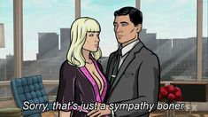 That time he conveyed his condolences. | 27 Times When Sterling Archer Was The Perfect Role Model