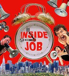 Inside Job  sharing the hidden truth.