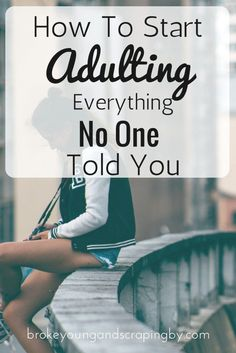 Just starting out in the adult world? Don't know what the hell you're doing? I've got some things no one told you about being an adult to help you out!