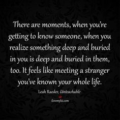 Quotes About Love For Him : QUOTATION - Image : As the quote says - Description There are moments, when you're getting to know someone, when you realize Cute Love Quotes, Awesome Quotes, Meeting Someone New Quotes, Getting To Know Someone, Les Sentiments, When You Realize, Word Porn, Relationship Quotes, Relationships