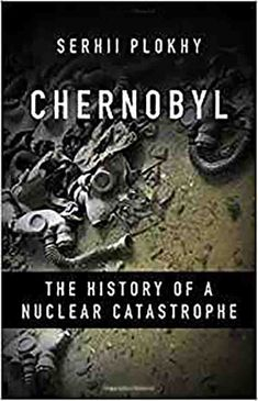 Chernobyl Revisited: A Case Study in Ineptitude, Stonewalling, and Deceit Chernobyl 1986, Chernobyl Disaster, Chernobyl Nuclear Power Plant, Nuclear Disasters, Nonfiction Books, Horror Stories, Trees To Plant, Reading Online, Case Study