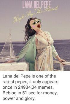 Lana Del Pepe lol #LDR