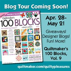 Prizes and fun and inspiration next week on Quilty Pleasures!