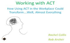 """Working with ACT. Acceptance and Commitment Therapy (ACT) encourages people to """"defuse"""" themselves from maladaptive patterns of thinking through a process called cognitive defusion."""