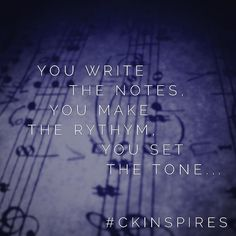 Life is your sheet of music.  Play it. Play full out #instagram #inspiration #motivation #dream #entrepreneur #music #itsyoursong #ckinspires