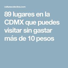 89 lugares en la CDMX que puedes visitar sin gastar más de 10 pesos