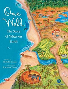 Session 1: One Well: The Story of Water on Earth (CitizenKid) by Roc...