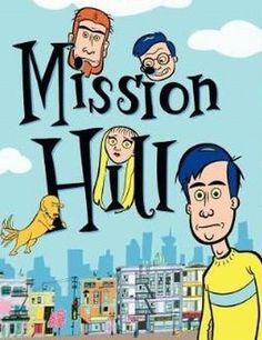 mission hill | Mission Hill - Cartierul trasnitilor (1999) - Film serial - CineMagia ...