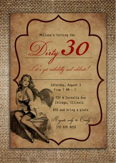 Items similar to Birthday/Bachelorette Party/Hen's Night Invitation : Dirty Thirty Birthday with Vintage Pin Up Girl on Etsy 50th Party, 30th Birthday Parties, Birthday Celebrations, Birthday Ideas, Happy Birthday Fun, Holidays And Events, Birthday Invitations, Party Planning, Party Time