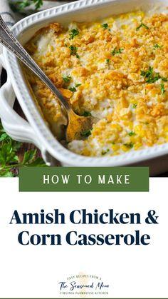 Healthy Casserole Recipes, Casserole Dishes, Easy Corn Casserole, Healthy Chicken Casserole, Dinner Casserole Recipes, Ham Casserole, Amish Recipes, Cooking Recipes, Ham Recipes