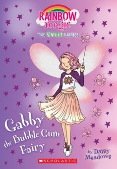 Gabby the Bubblegum Fairy: A Rainbow Magic Book (The Sweet Fairies by Daisy Meadows 1338207210 9781338207217 Rainbow Magic Books, Rainbow Magic Fairies, Harry Potter Crest, New Children's Books, Special Symbols, Clay Figurine, Kids Reading, Special Characters, Diy For Girls