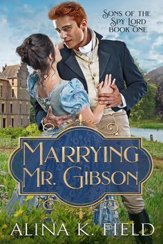 """Gibson"""" by Alina K. Field available from Rakuten Kobo. Paulette Heardwyn rushes to visit her dying guardian, set on . Great Books, New Books, Historical Romance, Book Series, Snuggles, The Book, Author, Book Stuff, Regency"""