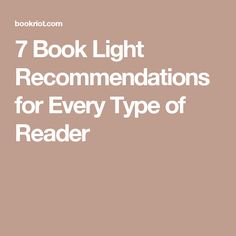 The 32 best reading book blogs images on pinterest beams book 7 of the best book lights for every type of reader fandeluxe Image collections