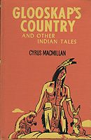 Glooskap's Country & Other Indian Tales by Cyrus MacMillan Ancient Myths, Mythology, Childrens Books, Whale, My Books, Fiction, Canada, Indian, Country