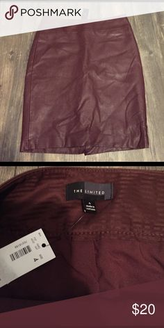 The Limited Burgundy faux Leather skirt NWT Pencil skirt with side zipper closure size 4. High waisted sits right above knee. Has back slit.  *considering ALL offers* The Limited Skirts Pencil