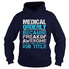 MEDICAL ORDERLY T-Shirts, Hoodies. VIEW DETAIL ==► https://www.sunfrog.com/LifeStyle/MEDICAL-ORDERLY-Navy-Blue-Hoodie.html?id=41382