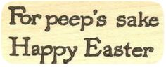 """{Single Count} Unique & Custom (1 1/2"""" by 3"""" Inches) """"For Peep's Sake Happy Easter Text"""" Rectangle Shaped Genuine Wood Mounted Rubber Inking Stamp"""