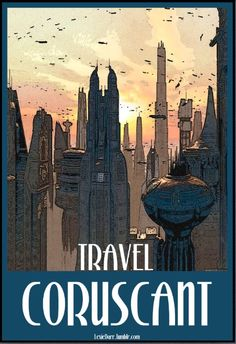Star Wars Travel Poster: Coruscant