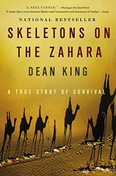 Skeletons on the Zahara: A True Story of Survival Little,...