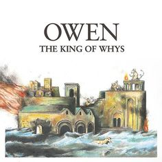 """Got in the Owen """"The King of...! Order at http://deadtankrecords.com/products/owen-the-king-of-whys-lp?utm_campaign=social_autopilot&utm_source=pin&utm_medium=pin Free shipping on US orders over $60"""