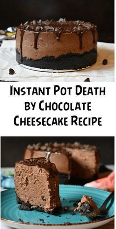 Instant Pot Death By Chocolate Cheesecake Recipe Death By Chocolate Cheesecake Recipe, Death By Chocolate Cake, Instapot Cheesecake, Pots, Instant Pot Dinner Recipes, Salty Cake, Homemade Chocolate, Chocolate Recipes, Savoury Cake