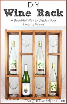 DIY Wine Rack - Make a wine rack that displays your favorite wine bottles and glasses. This design is free standing but could also easily hung on a wall.