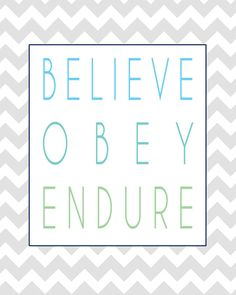 Mormon Quotes LDS printables Believe Obey by littleposhstudio, $1.00 SALE