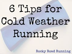 6 Tips for Cold Weather Running