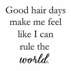 Ideas Hair Quotes Stylist Sayings Hairdresser Quotes, Hairstylist Quotes, Hairstylist Problems, Quotes To Live By, Me Quotes, Funny Quotes, Daily Quotes, My Hairstyle, Cool Hairstyles