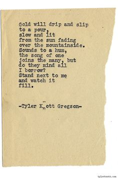 Typewriter Series #1138 by Tyler Knott Gregson*Chasers of the Light, is available through Amazon, Barnes and Noble, IndieBound , Books-A-Million , Paper Source or Anthropologie *