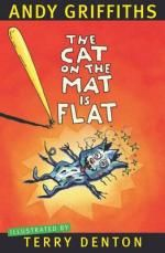 The Cat on the Mat is Flat and The Big Fat Cow that Goes Kapow. By Andy Griffiths (Illustrated by Terry Denton)   As parents many of us know of the ever expanding series that started with the 13…