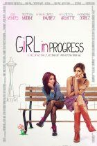 Girl in Progress (2012) - [limited]    Certificate PG-13 Comedy | Drama  As single mom Grace juggles work, bills, and her affair with a married doctor, her daughter, Ansiedad, plots a shortcut to adulthood after finding inspiration in the coming-of-age stories she's reading for school.  Director:  Patricia Riggen  Stars:  Eva Mendes, Cierra Ramirez, Patricia Arquette, Matthew Modine