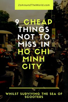Ho Chi Minh is packed full of things to do! Once you've worked out how to cross…