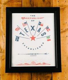 The Republic of Texas - Display your love for Texas by hanging this beautiful print poster on your wall - Great for Dads or Grads and Boardrooms and Bedrooms - www.paristexasco.com