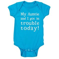 My Auntie and I got in trouble today! (White) Baby Bodysuit My Auntie and I got in trouble today Baby Bodysuit by MightyAwesomeDesign - CafePress Panda Bebe, Everything Baby, Niece And Nephew, Baby Time, Cute Baby Clothes, Baby Fever, Baby Bodysuit, Baby Boy Outfits, Just In Case