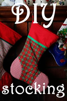 DIY homemade Christmas Stocking tutorial.  Gift from the heart to warm your hearth. Great family heirloom and tradition!